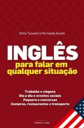 Inglês para falar em qualquer situação<br><br>