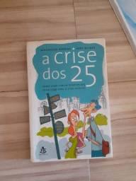 A crise dos 25 Alexandra robbins