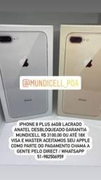 MUNDICELL IPHONE 8 PLUS LACRADO ANATEL DESBLOQUEADO GARANTIA