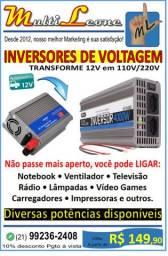Inversor de Voltagem Conversor Transforme 12V em 110V/220V Diversas potências disponíveis