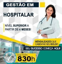 Faça o Superior em Gestão Hospitalar . EAD. 50% em todo o Curso