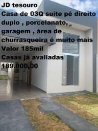Casa jardim tesouro 3Q suíte pé direito duplo , área de churrasqueira Valor 185mil