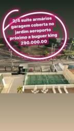 2/4 suíte jardim aeroporto próximo a Burger king 290 mil