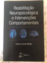 Reabilitação Neuropsicólogica e Intervenções Comportamentais