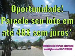 Lotes barato na ilha, parcelamento em até 48X fixo, válido até 30/09/2020