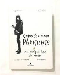 Livro: Como ser uma parisiense em qualquer lugar do mundo