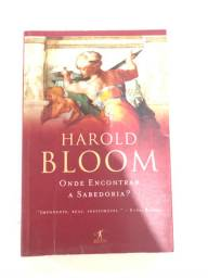 Harold bloom onde encontrar a sabedoria