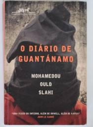 Diário de Guantánamo - Mohamedou Ould Slahi