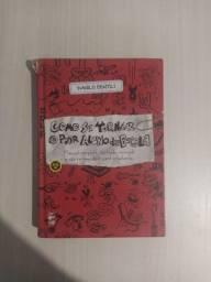 Livro: Como se tornar o pior aluno da escola