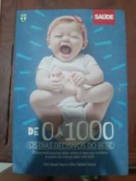 Livro de 0 a 1000 os dias decisivos do bebê