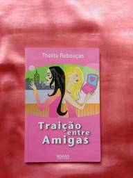 Livro Traição entre Amigas - Thalita Rebouças