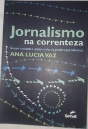 Jornalismo na correnteza - Ana Lúcia Vaz