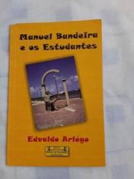 Livro usado: Manuel Bandeira e os estudantes