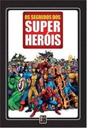 Livro: Os Segredos dos Super Heróis