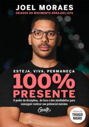 100% Presente Joel Moraes