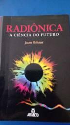 Radiônica a ciência do futuro