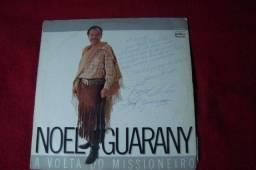 Lp Vinil - Noel Guarany - A Volta do Missioneiro - 1988 - Autografado - Raro