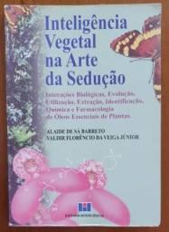 Inteligência vegetal na arte da sedução