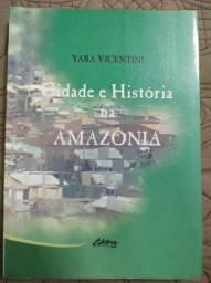 Cidade e História na Amazônia