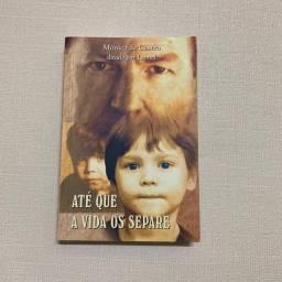 Livro Até Que A Vida Os Separe - Mônica Castro