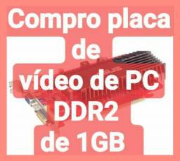 Placa de vídeo para PC ddr2 de 1 ou 2 gigas e memória ddr2