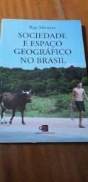 Ruy moreira - sociedade e espaço geografico no Brasil