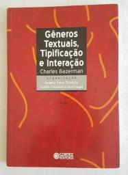 Gêneros Textuais, Tipificação e Interação (Charles Bazerman)