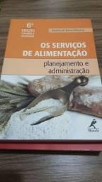 Os serviços de Nutrição e Alimentação: Planejamento e Administração (troca/negociar)