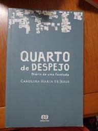 Quarto de despejo ( diário de uma favelada) Carolina Maria