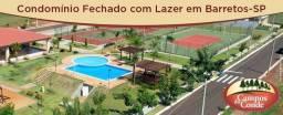 Condominio Fechado Barretos - Direto c/ Loteador