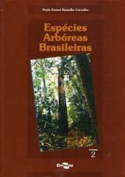 Espécies Arbóreas Brasileiras Vol. 2