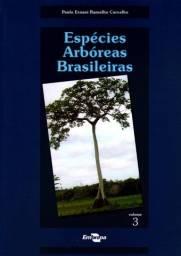 Espécies Arbóreas Brasileiras Vol. 3
