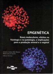 Epigenética: Bases Moleculares, Efeitos na Fisiologia e na Patologia