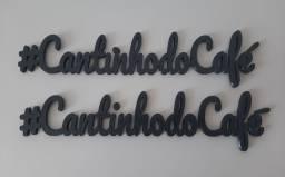 Letreiro #CantinhodoCafé