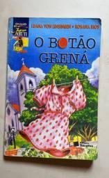 O Botão Grená/ Luana e Rosana