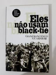 LIVRO ELES NÃO USAM BLACK-TIE