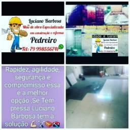 Construçao e reforma Luciano Barbosa é a soluçao