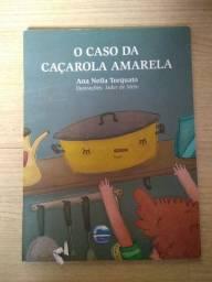 Livro. O CASO DA CAÇAROLA AMARELA