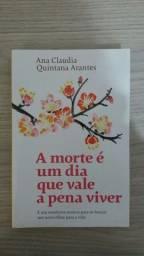 """Livro """" A morte é um dia que vale a pena viver"""""""