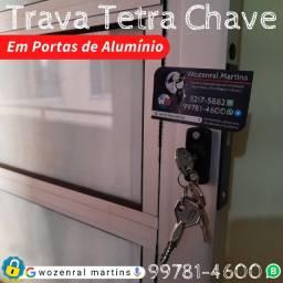 Travas Tetra Chave em Porta Alumínio