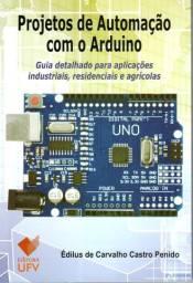 Projetos de Automação com o Arduino