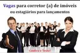 Título do anúncio: Vaga para corretor de imóveis com ou sem experiência