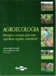 Agroecologia: Princípios e técnicas para uma agricultura orgânica sustentável