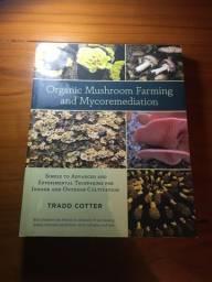 Livro Organic mushroom farming and mycoremediation - Tradd Cotter
