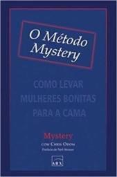 O método Mystery-(como levar mulheres bonitas para a cama)