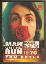 Man on the Run - Paul McCartney nos anos 1970