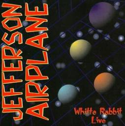 Jefferson Airplane - CD White Rabbit Live