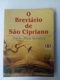 O Breviário de São Cipriano - Antonio Maria Ramalhete - Editora Eco