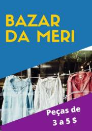 Bazar da Meri atendemos com hora marcada