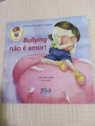 Livro paradidático Bullying não é amor
